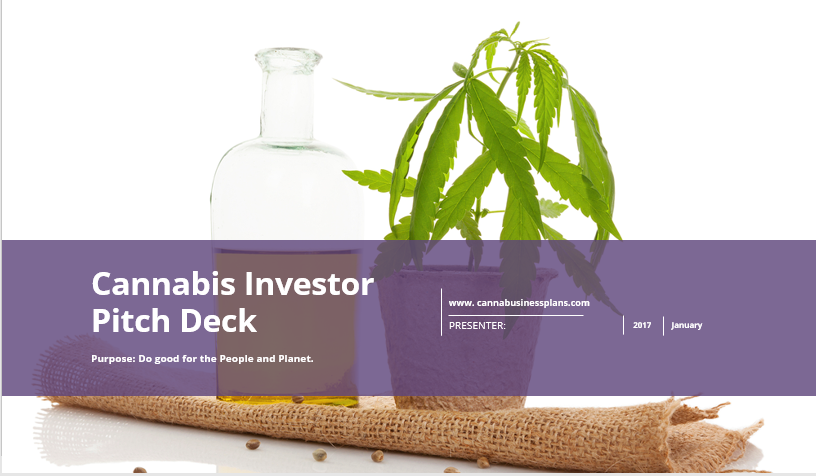 Cannabis Investor Pitch Deck Cannabusinessplans Com