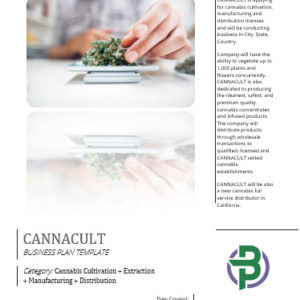 Cannabis Cultivation + Extraction + Manufacturing + Distribution Business Plan Template