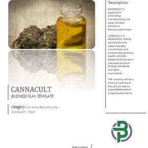 Cannabis Business Plan Template for Extraction/ Manufacturing/ Distribution/ Retail